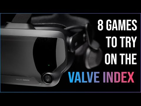 VALVE INDEX - 8 Games To Try Out!