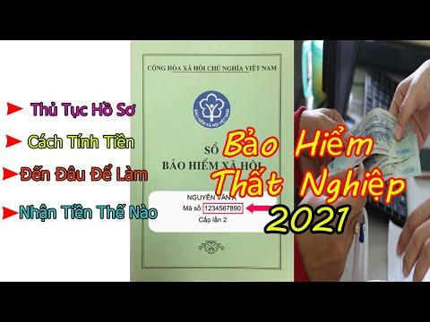 *Mới* Hồ Sơ Làm Trợ Cấp Thất Nghiệp 2021 | Cách Tính Tiền Nhận Tiền BẢO HIỂM THẤT NGHIỆP 2021