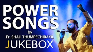 Power Songs by Fr Shaji Thumpechirayil | Celebrants India Jukebox | Fr Shaji Thumpechirayil