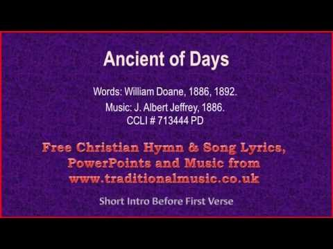 Ancient Of Days - Hymn Lyrics & Music