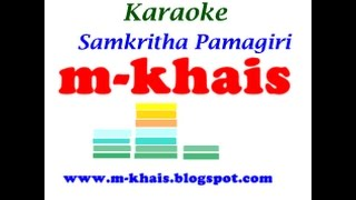Samkritha Pamagari Karaoke With Lyrics