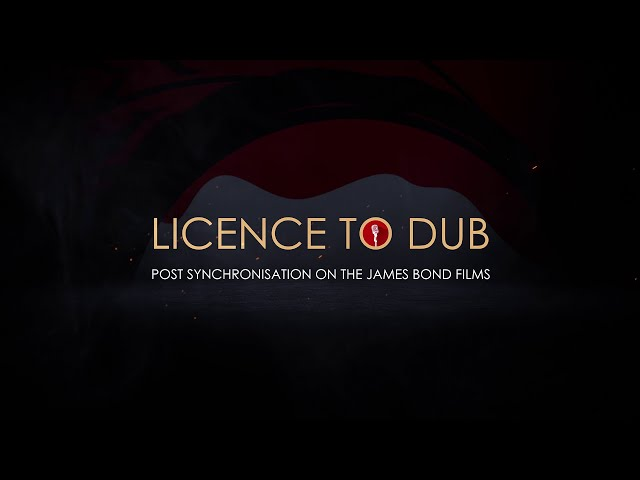 Licence to Dub - Post-Synchronisation on the James Bond Films 🎙️