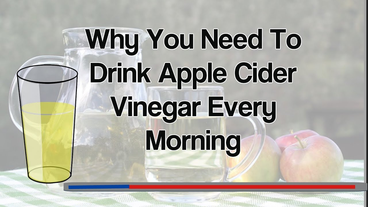 Why You Need To Drink Apple Cider Vinegar Every Morning