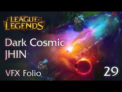 [VFX Folio] Dark Cosmic Jhin