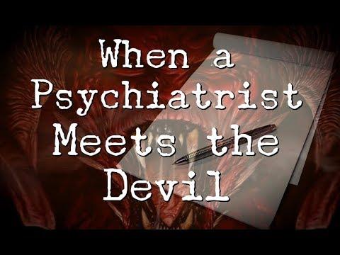 """""""When a Psychiatrist Meets the Devil"""""""