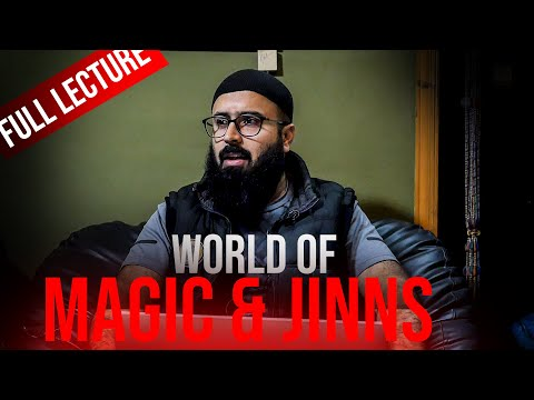 World Of Magic And Jinns | Tuaha Ibn Jalil | Full Lecture