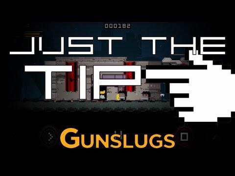 Just the Tip... of Gunslugs