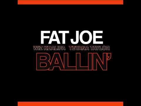 Ballin' - Fat Joe (Feat. Wiz Khalifa & Teyana Taylor) (Audio)