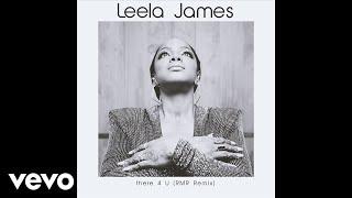 Leela James - There 4 U (RMR Remix)