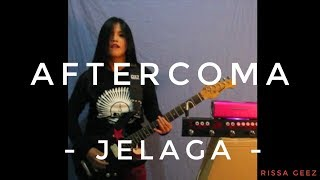 Download Lagu AFTERCOMA - JELAGA Cover by RISSA GEEZ mp3