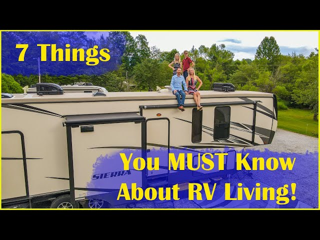7 Things You MUST Know About RV Living | Beginners Guide to RV Travel