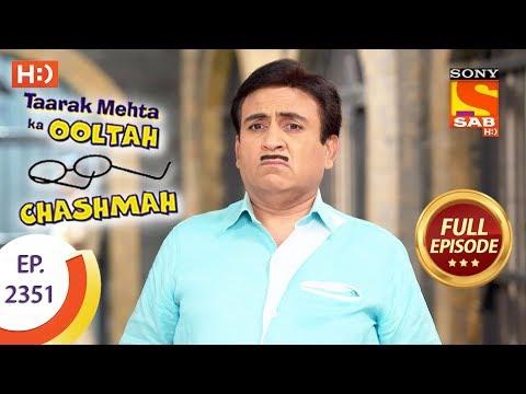 Taarak Mehta Ka Ooltah Chashmah - Ep 2351 - Full Episode - 4th December, 2017 thumbnail