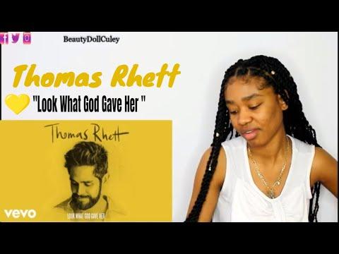 Thomas Rhett -  Look What God Gave Her | REACTION