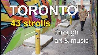 TORONTO - 43 Strolls Through Art & Music