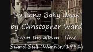 So Long Baby Jane - Christopher Ward  (Warner Canada - 1981)