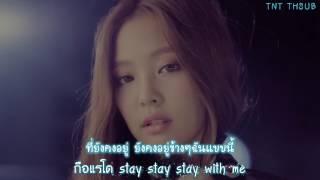 [Karaoke/Thaisub] BLACKPINK - STAY #TNTSUB