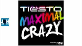 Tiesto - Maximal Crazy (Original Mix) [ New Song 2011 ]