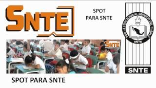 SPOT SNTE SINDICATO NACIONAL DE TRABAJADORES DE LA EDUCACION