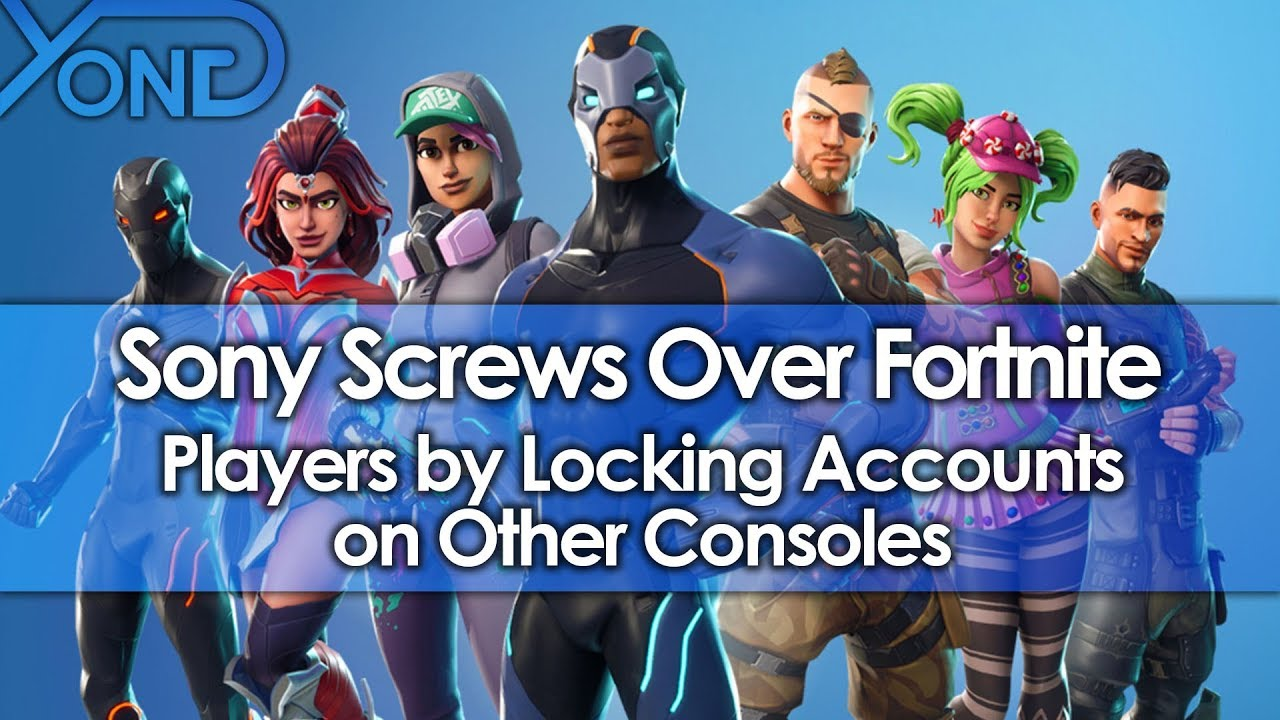 Sony Screws Over Fortnite Players by Locking Accounts on Other Consoles