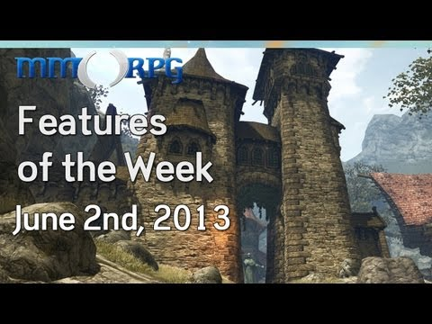 MMORPG's Features Of The Week - June 2nd, 2013