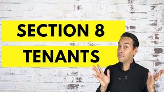 Section 8 Tenants: Good or Bad?