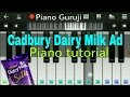 Download Cadbury Dairy milk (ad tune) Piano lessons | Tutorial | Mobile Perfect Piano Notes | Best piano MP3 song and Music Video