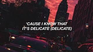 Taylor Swift- Delicate Lyrics