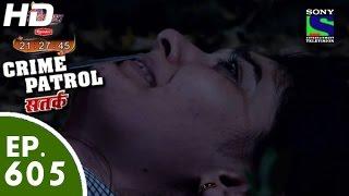 Crime Patrol - क्राइम पेट्रोल सतर्क -Cruelty - Episode 605 - 22nd November, 2015
