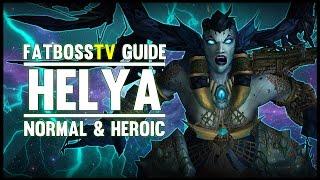 Helya Normal + Heroic Guide - FATBOSS