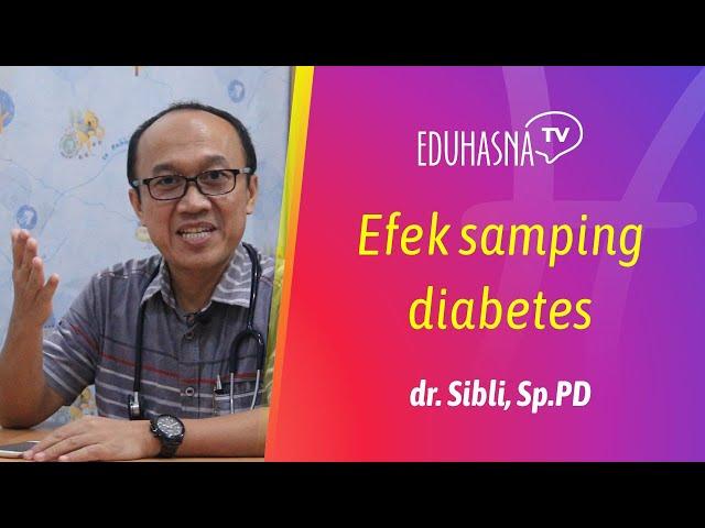 BAHAYA DIABETES   Edukasi Hasna Medika