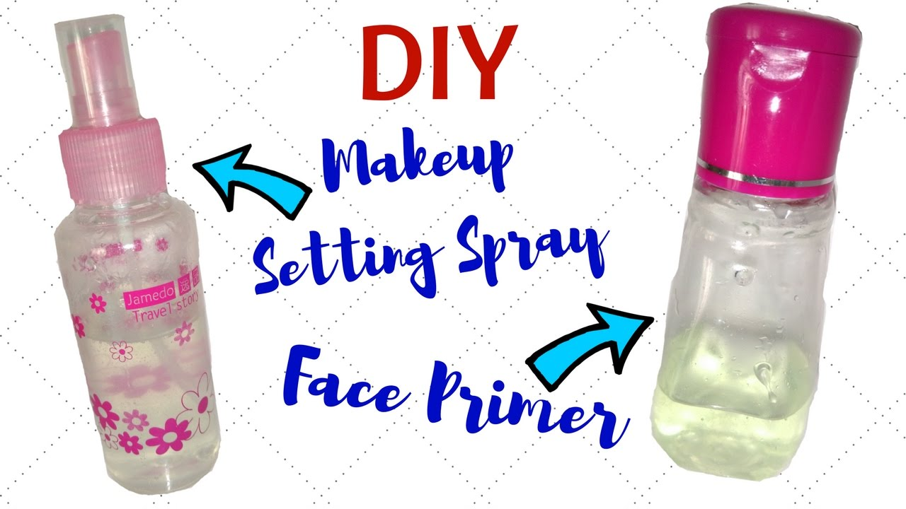 Homemade Face Primer And Makeup Setting Spray For Gorgeous And Flawless Skin