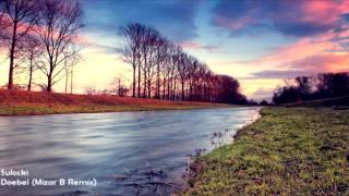 Sulocki - Doebel (Mizar B Remix) [HD 1080p]