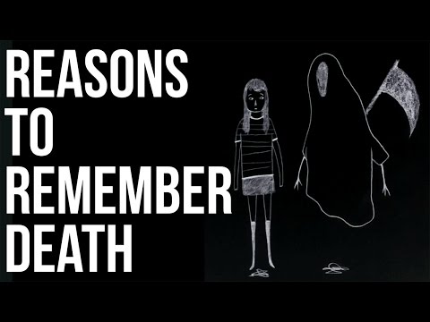 Reasons to Remember Death