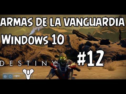 Armas de la Vanguardia y Windows 10!! | Destiny | PVE | #12 | Misión El Archivo | Venus