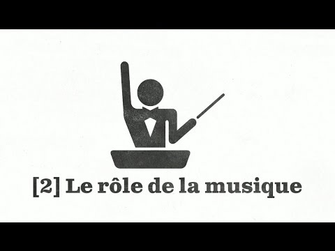 La musique au cinéma [2] Le rôle de la musique