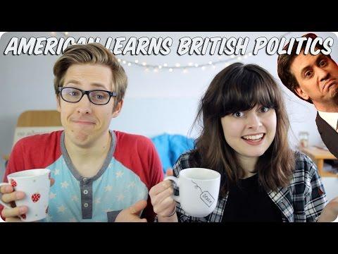 American Learns British Politics!   Evan Edinger & MeowItsLucy