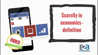 Scarcity in economics - definition