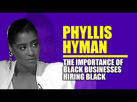 Phyllis Hyman: The Importance of Black Businesses Hiring Black