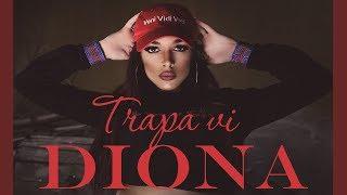 Смотреть клип Diona - Trapa Vi