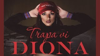 DIONA - TRAPA VI (prod. by Denis Merg) / Диона - Трапа ви