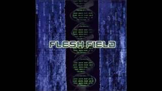 ~Flesh Field~ - ~My Savior~