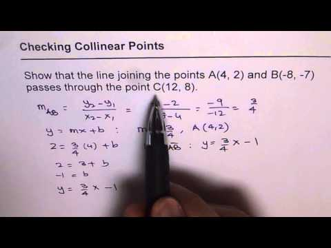 Show that the points are Collinear