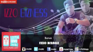 Barua | Izzo Bizness | Official Audio