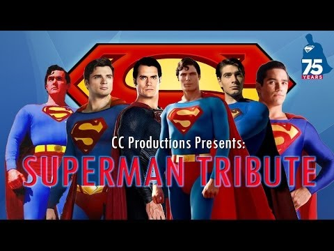 Superman 75th Anniversary Tribute: CC Productions (Reeve, Cavill, Welling, Routh, Cain, Reeves) [HD]