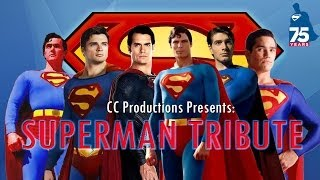 Superman 75th Anniversary Tribute: CC Productions [HD]