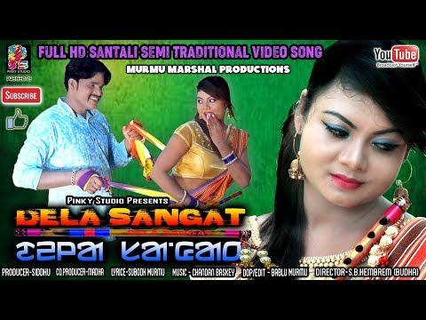 DELA SANGAT  New Latest Santali Semi Traditional Song 2019  Siddhu&Saloni  