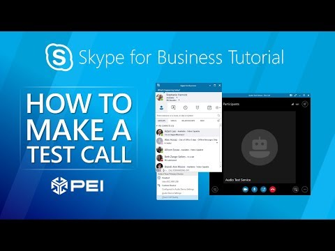 Skype for Business - How to Make a Test Call - PEI