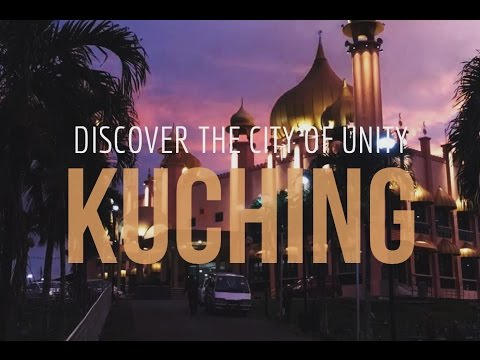 Discover The City Of Unity, Kuching