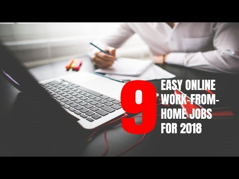 9 Easy Online Work-From-Home Jobs for 2018