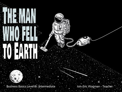 Business Basics: the man who fell to Earth part 2